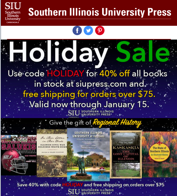 SIU Press Holiday Sale: Give The Gift Of Chicago, Illinois History, Rhetorics & Feminisms, Theater In The Americas, And Some Crab Orchard Poetry
